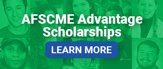 AFSCME Advantage Scholarships